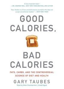 good-calories-bad-calories-gary-taubes-la-route-de-la-forme-nutrition